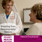 Weighing Your Mammography Options