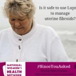 Is Lupron a Safe Treatment Option for Fibroids