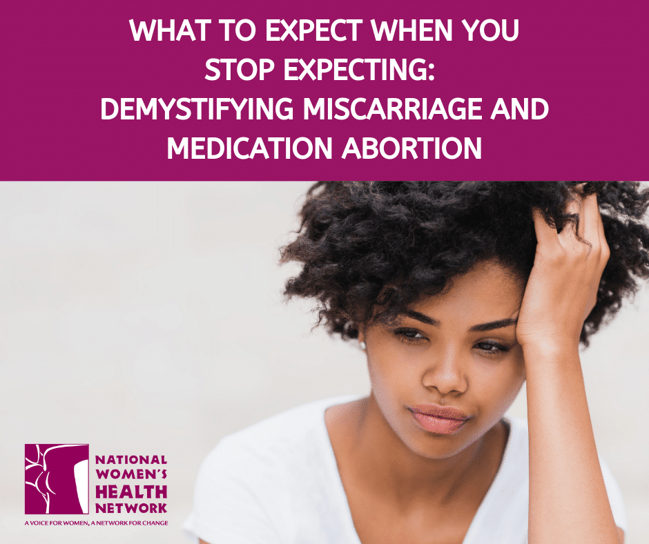 What to Expect When You Stop Expecting: Demystifying Miscarriage and