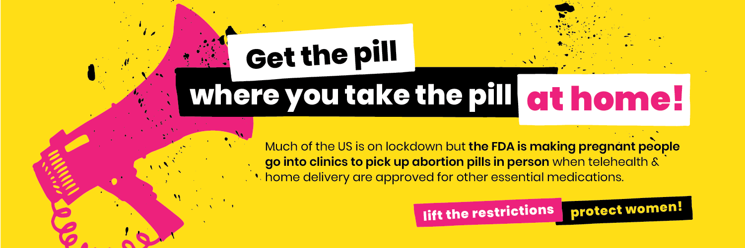 Action Alerts Abortion Pill Banner
